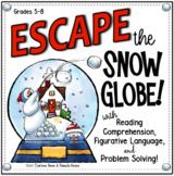 ESCAPE ROOM SNOW GLOBE: READING COMPREHENSION, FIGURATIVE LANGUAGE, & PUZZLES