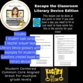 ESCAPE THE ENGLISH CLASSROOM! Literary Device Practice