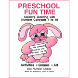 PRESCHOOL FUN TIME (NUMBER CONCEPTS 1-10) Gr. PK-K