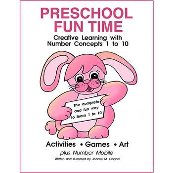 PRESCHOOL FUN TIME (NUMBER CONCEPTS 1-10) Gr. PK-K