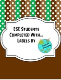 ESE Students Completed With... Labels