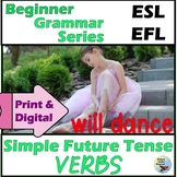 ESL Beginners Activities Simple Future Tense Verbs Print & Distance Learning