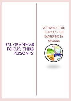 ESL 3rd Person S worksheet with The Ranterino by Seasons