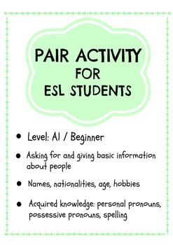 ESL -A1 pairwork activity -asking for name, nationality, age, job, hobby
