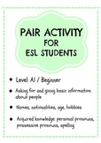 ESL -A1 pairwork activity -asking for name, nationality, a
