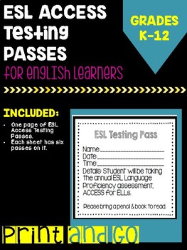 ESL Access Testing Passes