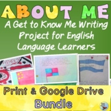 ESL Newcomers to Intermediate Activities About Me Bundle Print & Google Drive