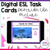 ESL Activities, Digital Task Cards, Picture Cards