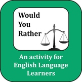 ESL Activity: Would You Rather