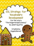 ESL Activity for Vocabulary Development for The Gingerbread Cowboy