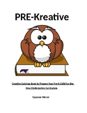 PRE-Kreative:  Activities to Prepare Pre-K's For the New Kindergarten Curriculum