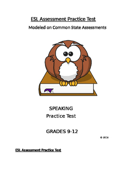 ESL Practice Tests Modeled on States:Speaking