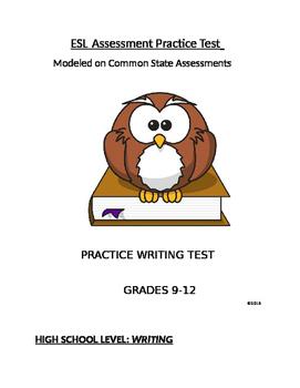 ESL Practice Tests Modeled on States:Writing