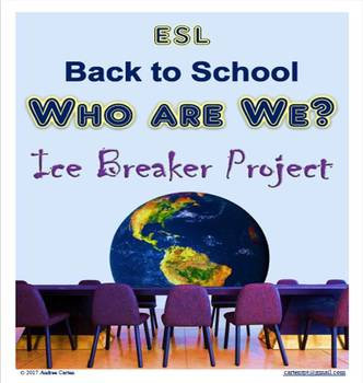 ESL Back to School with Who Are We? Nice Ice Breaker Project