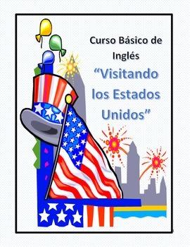 """ESL Basic Course / Curso Basico de Ingles """"Visitando USA"""""""