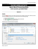 ESL & Basic Word Processing Skills - Lesson 1 Save As & Word Wrap