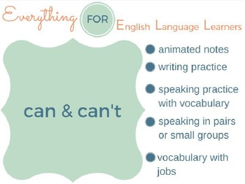 ESL Beginner/ Elementary: Can & Can't for Ability