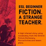 ESL Beginner Fiction. A Strange Teacher - Halloween Story