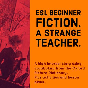 ESL Beginner Fiction. A Strange Teacher - Halloween Story for Beginners.