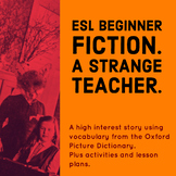 ESL Beginner Fiction. A Strange Teacher - Halloween Story