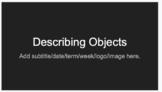 ESL Beginners Describing Objects Vocabulary Slides and Worksheet