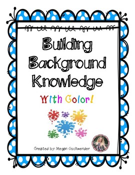ESL- Building Background Knowledge with Color! (Great for all students too!)
