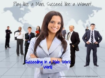 ESL Business English Class- Succeeding in a Male Work World