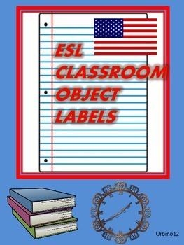 ESL CLASSROOM DISPLAY: Classroom Object Labels