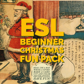 ESL Christmas Fun Pack - Read, Write, Research, Make Cards and Decorations!