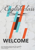 ESL Class Poster: English Class - Welcome