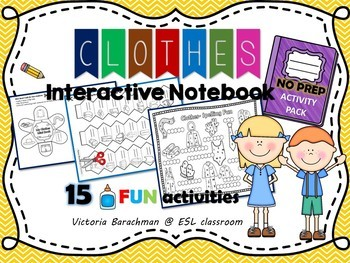 ESL/ Clothes - Interactive Notebook -ACTIVITY PACK