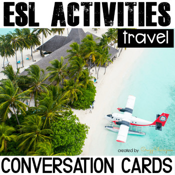 Conversation Starters - Travel ESL cards