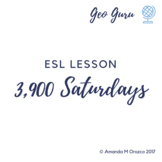 ESL Lesson: 3,900 Saturdays