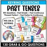 ESL Questions - Past Tenses- Past Simple, Past Perfect, Pa