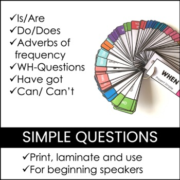 ESL Elementary Question Cards: WH Questions - Simple Present - Adverbs