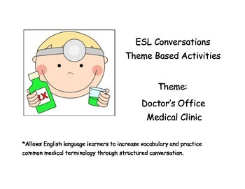 ESL Beginning Conversations and Activities: Doctor's Office/Medical Clinic