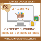 ESL Countable and Uncountable Nouns: Grocery Shopping Virt