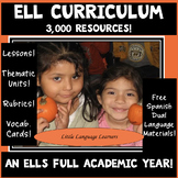 ESL CURRICULUM:  EVERYTHING FOR A FULL ACADEMIC YEAR! ELL