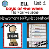 ESL Days of the Week & The Four Seasons -  Unit 12 ELL Activities ESL Newcomers