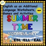 ESL / EAL / ELL / EFL Vocabulary Worksheets, Games and Activities - Summer theme