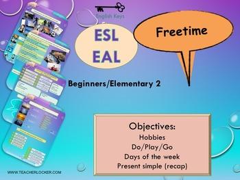 ESL EAL Freetime (Hobbies and days) Unit 4 lesson 1 full lesson beginners