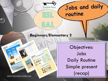 ESL/EAL my life (jobs, daily routine) Unit 2 lesson 3 full