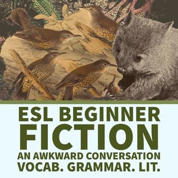 ESL EFL Beginner Fiction. An Awkward Conversation. Grammar, vocab and lit.