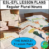 ESL EFL ESOL Regular Plural Nouns Lesson Plans BUNDLE