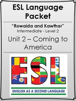 ESL / EFL  Language Packet - COMING TO AMERICA - NO PREP