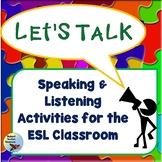 ESL Activities: Listening and Speaking Activities EFL ELL