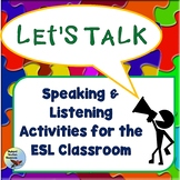 ESL Activities: Speaking and Listening Activities EFL ELL
