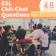 ESL/ELL Chit-Chat Questions