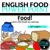 ESL ELL EFL Food Vocabulary PowerPoint
