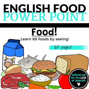 ESL ELL EFL Food Vocabulary PowerPoint